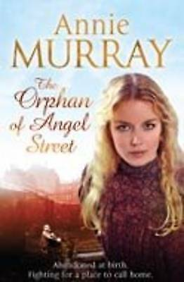 The Orphan Of Angel Street By Murray, Annie, Good Used Book (Paperback) FREE & F • 3.05£