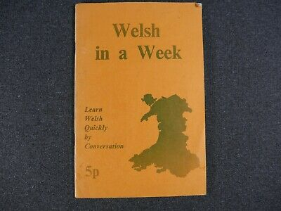 Welsh In A Week Learn Welsh Quickly By Conversation 5p C1960 By Evans & Short • 3£