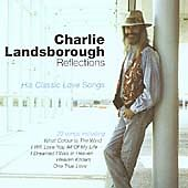 £2.49 • Buy Charlie Landsborough - Reflections - 20 Track Cd - His Classic Love Songs