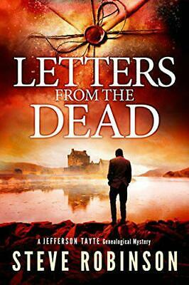 Letters From The Dead (Jefferson Tayte Genealogical Mystery) By Robinson, Steve, • 7.51£