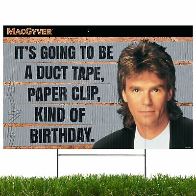 $22 • Buy It's Going To Be A Duct Tape Paper Clip Kind Of Birthday, MacGyver - Yard Sign
