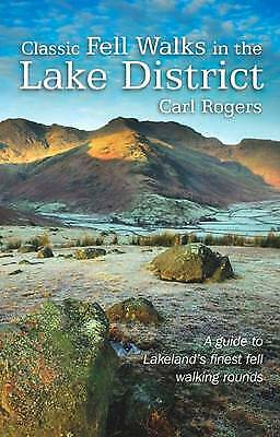 Classic Fell Walks In The Lake District, Rogers, Carl,  Paperback • 8.40£