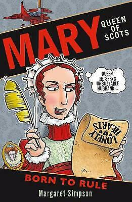 Mary Queen Of Scots: Born To Rule, Simpson, Margaret,  Paperback • 5.19£