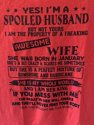 To My Husband Gift - Yes I'm A Spoiled Husband Of An Awesome Wife Funny T-shirt • 9.21£