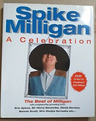 Spike Milligan: A Celebration By Spike Milligan (Hardback, 1995) • 5£