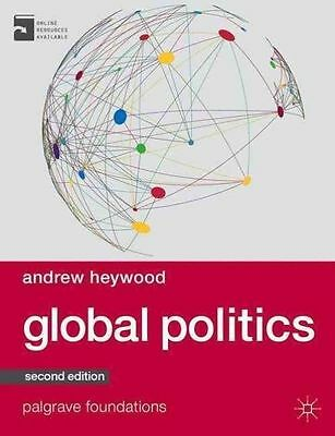 Global Politics (Palgrave Foundations Series) By Heywood, Andrew Book The Cheap • 12.30£
