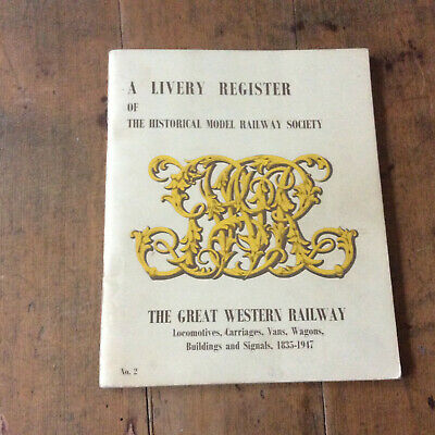 GWR Great Western Railway Livery Register Locomotives, Carriages, Vans, Wagons • 15£