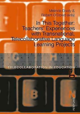 £43.14 • Buy In This Together Teachers' Experiences With Transnational, Telecollaborative Lan