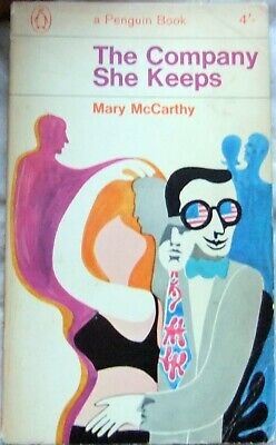 The Company She Keeps – Mary McCarthy; Paperback Book (Penguin #2327 1966) • 1.99£