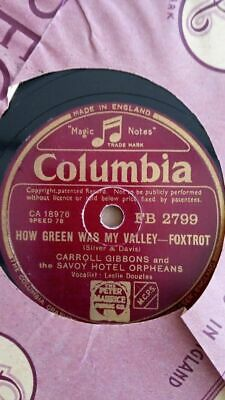 Shellac 10  78rpm How Green Was My Valley Foxtrot Carroll Gibbons Savoy Orpheans • 5£
