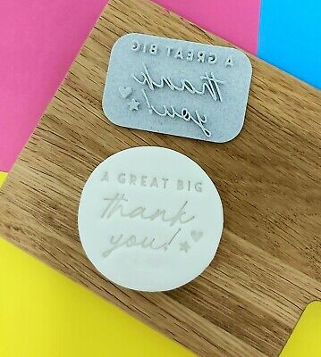 Cookie Cake Embosser 'A Great Big Thank You!' Stamp • 4.75£