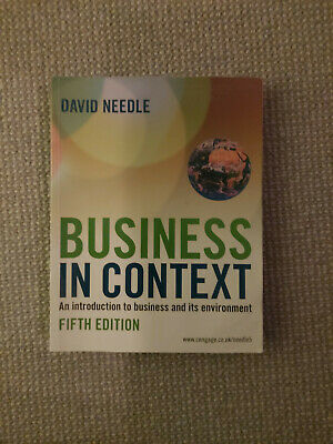 Business In Context By David Needle (Fifth Edition) 2010 • 14.99£