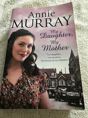 My Daughter, My Mother By Annie Murray (Paperback, 2012) • 3.20£