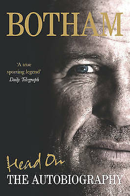 Head On - Ian Botham: The Autobiography By Ian Botham, Acceptable Used Book (Har • 3.05£