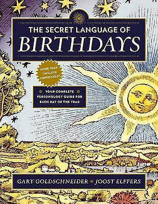 £23.55 • Buy Secret Language Of Birthday, The Your Complete Personology Guide For Each Day Of