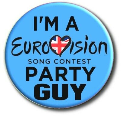 £2.99 • Buy I'm A Eurovision Song Contest Party Guy Badge....large 55mm ... Beautiful