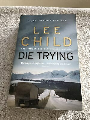 Die Trying: (Jack Reacher 2) By Lee Child (2010, Paperback)very Good Paperback • 4.50£