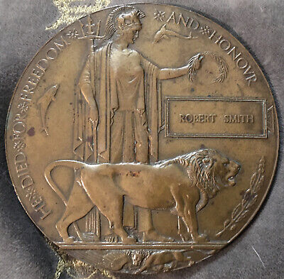 £125 • Buy World War I 1914-18 Bronze Death Penny/Plaque Awarded To Robert Smith