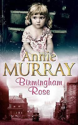 Birmingham Rose By Annie Murray, Paperback Used Book, Acceptable, FREE & FAST De • 5.99£