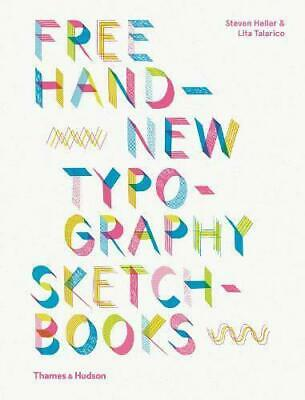 Free Hand New Typography Sketchbooks By Lita Talarico,Steven Heller, NEW Book, F • 16.87£