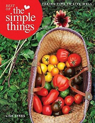 Best Of The Simple Things: Taking Time To Live Well, Very Good Condition Book, L • 10.79£