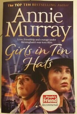 Annie Murray Girls In Tin Hats Paperback  • 4.20£