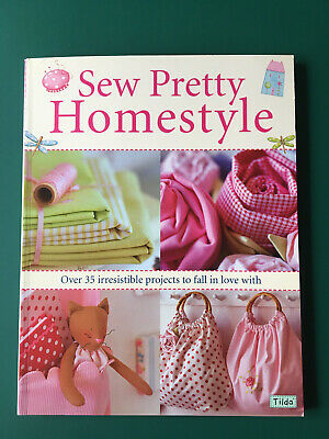 £7 • Buy Sew Pretty Homestyle Book - Charming Projects To Sew - Tilda