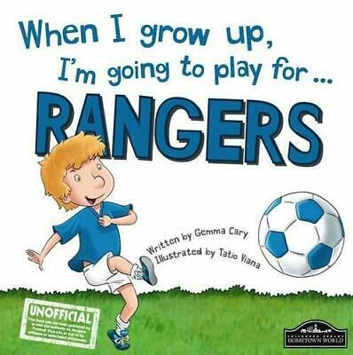 £9.83 • Buy When I Grow Up, I'm Going To Play For Rangers, Gemma Cary, Good Condition Book,