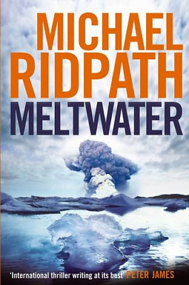 £4.66 • Buy Meltwater (Fire And Ice), Michael Ridpath, Good Condition Book, ISBN 97808578964