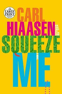 Squeeze Me By Carl Hiaasen (Paperback, 2020) • 20.20£