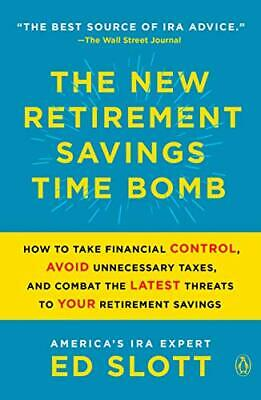 £11.20 • Buy The Retirement Savings Time Bomb ... And How To Defuse It By Ed Slott (2020)