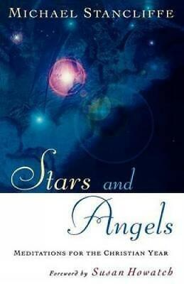 £2.73 • Buy Stars And Angels: Meditations For The Christian Year, Very Good Condition Book,