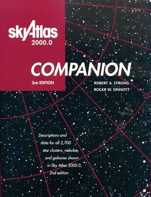 Sky Atlas 2000.0: Companion, 2nd Edition By Strong, Robert A.|Sinnott, Roger… • 36.21£