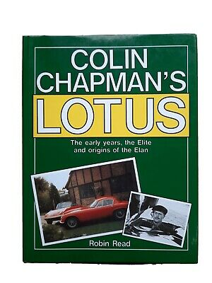 £35 • Buy Colin Chapman's Lotus Robin Read The Early Years The Elite Origins Of The Elan