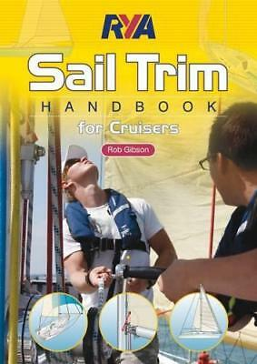£14.19 • Buy Rya Sail Trim Handbook By Rob Gibson, NEW Book, FREE & FAST Delivery, (Paperback