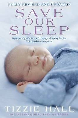 AU18.95 • Buy Save Our Sleep By Tizzie Hall (Paperback, 2009) Revised And Updated