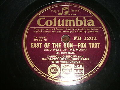 Columbia FB1202 - Carroll Gibbons And The Savoy Hotel Orpheans - Broadway Rhythm • 4.99£