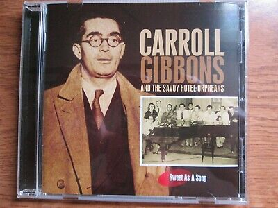 Carroll Gibbons/savoy Hotel Orpheans- Sweet As A Song  22-track Cd Sun 2168. • 1.20£