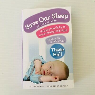 AU21 • Buy Save Our Sleep Book Tizzie Hall Babies Sleeping GUC Softcover