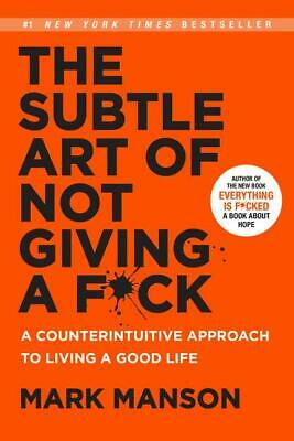 AU35.69 • Buy The Subtle Art Of Not Giving A F*ck ~ Mark Manson ~  9780062457714