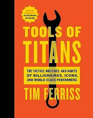 AU38.82 • Buy Tools Of Titans The Tactics, Routines, And Habits Of Billionaires, Icons, And Wo