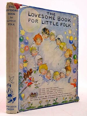 £26.55 • Buy THE LOVESOME BOOK FOR LITTLE FOLK - Rossiter, Kay & Longson, P.B. & Anderson, Le