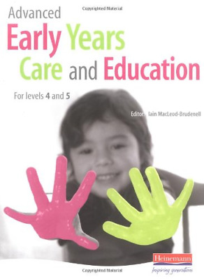 £4.21 • Buy Advanced Early Years Care And Education: For Levels 4 And 5, Mr Iain MacLeod-Bru