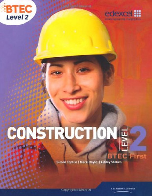£7.85 • Buy BTEC Level 2 First Construction Student Book, Stokes, Mr Ashley, Doyle, Mr Mark,