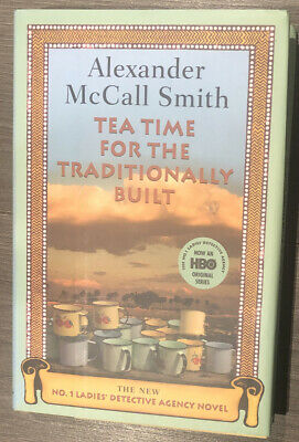 £2.32 • Buy Tea Time For The Traditionally Built By Alexander McCall Smith , Hardcover DJ
