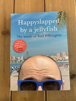 £2.99 • Buy Happyslapped By A Jellyfish: The Words Of Karl Pilkington By Ka .9781405332996