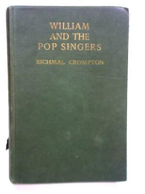 £15.40 • Buy William And The Pop Singers (Richmal Crompton - 1965) (ID:31878)