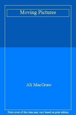 £2.02 • Buy Moving Pictures,Ali MacGraw