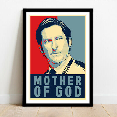 £14.99 • Buy Line Of Duty - Ted Hastings 'mother Of God' - Framed Wall Art Print Poster!