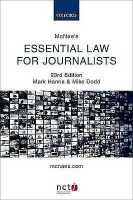 £3 • Buy McNae's Essential Law For Journalists By Mike Dodd, Mark Hanna (Paperback, 2016)